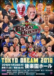 November Tokyo by Tokyo Gurentai Results For November 28 2016 U2013 Puroresu Spirit