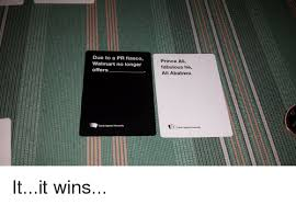 cards against humanity near me due to a pr fiasco walmart no longer offers cards ag prince ali