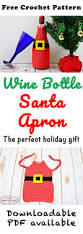 wine bottle santa apron free crochet pattern nicki u0027s homemade