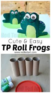 toilet paper roll frog craft red ted art u0027s blog