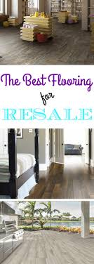 the best flooring for resale flooringinc