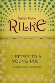 the soul expanding value of difficulty rilke on how great