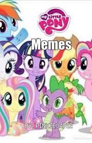 Pony Memes - my little pony memes fretzel wattpad