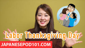 learn japanese culture labor thanksgiving day