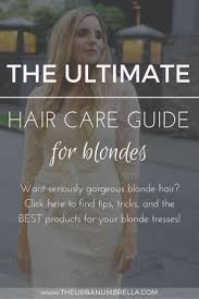 The Ultimate Hair Care Guide For Blondes Vancouver Style