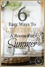 6 easy ways to lighten up a room for summer stonegable