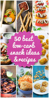 Best Comfort Food Snacks 50 Low Carb Snack Ideas And Recipes For 2017