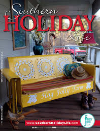 southern holiday life spring summer 2015 by lake wedowee life issuu