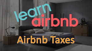 airbnb taxes and tax reporting tips youtube