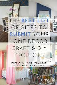 home decor blogs diy a list of sites to submit home decor craft and diy projects blog