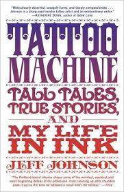 tattoo nightmares gus scratches back tattoo machine tall tales true stories and my life in ink by jeff