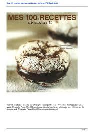 recettes cuisine pdf mes 100 recettes de chocolat lecture en ligne pdf epub mobi