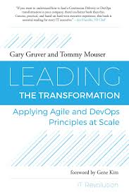 amazon com leading the transformation applying agile and devops
