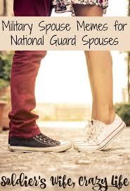 National Guard Memes - spouse memes for national guard spouses