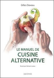 formateur en cuisine consultant et formateur en cuisine alternative by giles daveau