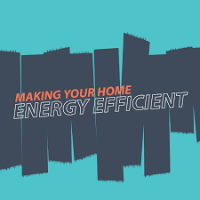 energy efficient making your home energy efficient infographic