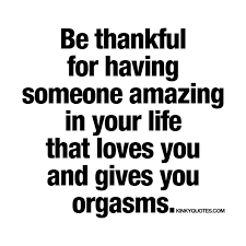 thanksgiving qoute be thankful for having someone amazing in your life that loves you