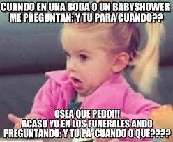 Baby Shower Memes - cuando en una boda o un babyshower me preguntan on memegen