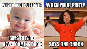 Halerious Memes - hilarious memes that perfectly describe working in a restaurant