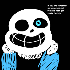 Bad Time Meme - if you are enjoying yourself you re gonna have a bad time know