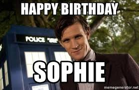 Meme Dr Who - happy birthday sophie dr who matt smith meme generator