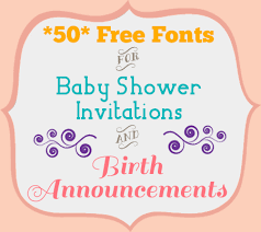 50 free fonts for baby shower invitations and birth announcements