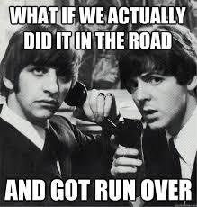 The Beatles Meme - beatles memes album on imgur