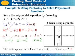 example 1 using factoring to solve polynomial equations