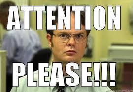 Attention Meme - attention please quickmeme