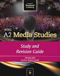 wjec a2 media studies study and revision guide 978 1 908682 01 7