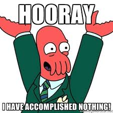 Dr Zoidberg Meme - image zoidberg hooray ive accomplished nothing jpg dragon