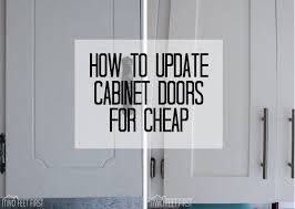 Update Kitchen Cabinet Doors Update Kitchen Cabinets For Cheap Shaker Style Cabinet Doors