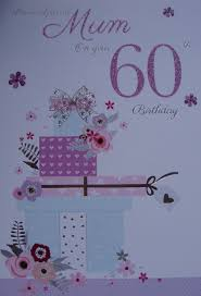 for a special mum on your 60th birthday card ebay