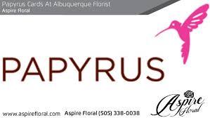 albuquerque florist papyrus cards at albuquerque florist