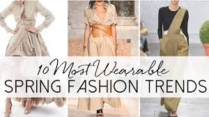 10 most wearable spring fashion trends 2017 busbeestyle com