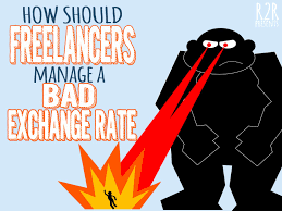 Exchange Rate How Should Freelancers Manage A Bad Exchange Rate From Rags To