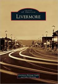 Barnes And Noble San Ramon Early Livermore Images Of America Series By Staff Of The