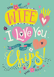 love you more than chips wife birthday card funky pigeon