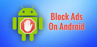 how to stop ads on android to stop pop up ads on android device how to block pop up ads