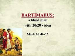 The Blind Bartimaeus Mark 10 46 52 Image010 Jpg