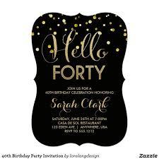best 25 40th birthday invitations ideas on pinterest 40th