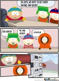 Boardroom Suggestion Meme - south park boardroom suggestion by recyclebin meme center