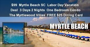 99 myrtle labor day myrtlewood villas 3 days