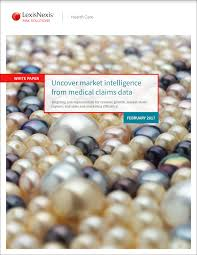lexis nexis news search lexisnexis white paper uncover market intelligence from medical