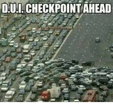 Dui Meme - dui checkpoint ahead meme on me me