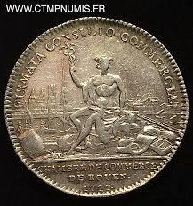 chambre de commerce de rouen jeton argent louis xv normandie chambre de commerce de rouen 1721