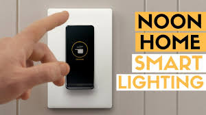 best smart lighting system noon home smart lighting review best smart home tech youtube