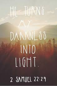 Quotes About Light And Dark He Shines The Light For You In Your Darkest Days Favorite