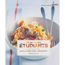 cours de cuisine par 200 recettes pour étudiant bibliothèque vous pouvez retrouver