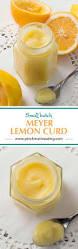 small batch meyer lemon curd pinch me i u0027m eating